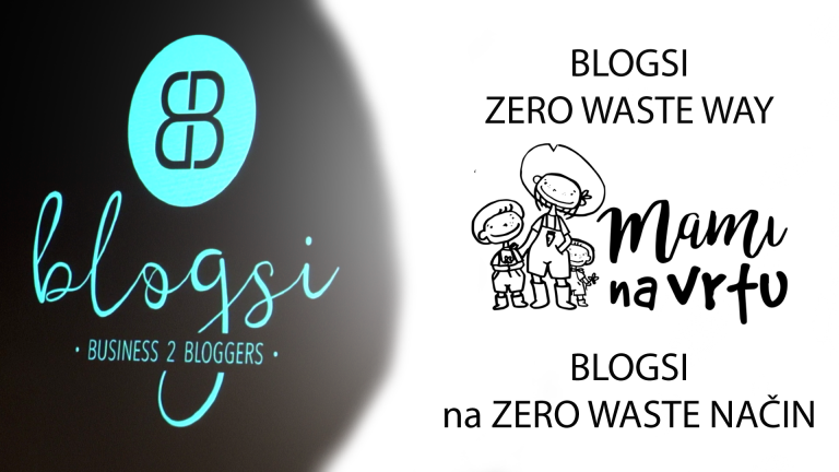 BLOGSI malo drugače – brez odpadkov? | ZERO WASTE at a BLOGSI conference