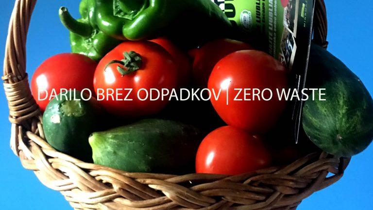 DARILA BREZ ODPADKOV | ZERO WASTE