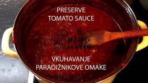 Vkuhavanje paradižnikove omake | Preserve tomato sauce