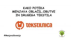 Menjava oblačil na TEKSTILNICI  #menjavaSlovenija