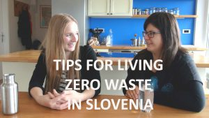 TIPS FOR LIVING ZERO WASTE IN SLOVENIA